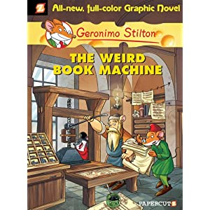 Geronimo Stilton #9: The Weird Book Machine