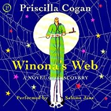 Winona's Web: The Winona Series, Book 1 Audiobook by Priscilla Cogan Narrated by Salome Jens