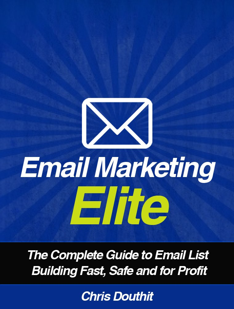 Amazon.com: Email Marketing Elite: The Complete Guide to Email ...