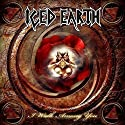Iced Earth - I Walk Among You [CD Single]