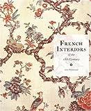 French Interiors of the Eighteenth Century