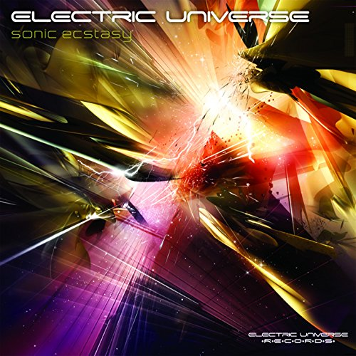 Electric Universe - Sonic Ecstasy (2008) [FLAC] Download