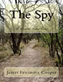 The Spy [Large Print Unabridged Edition]: A Tale of the Neutral Ground (Summit Classic Large Print Editions)