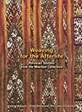 img - for Weaving for the Afterlife (Maiman Collection, Volume 1) book / textbook / text book