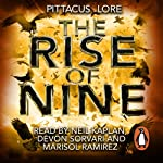 The Rise of Nine (       UNABRIDGED) by Pittacus Lore Narrated by Marisol Ramirez, Devon Sorvari, Neil Kaplan