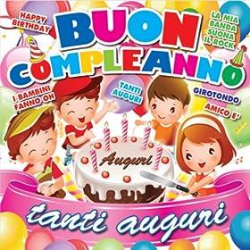 Amazon.com: Buon compleanno: Tanti auguri: Baby Land: MP3 Downloads