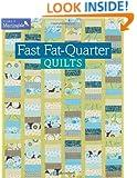 Fast Fat-Quarter Quilts (Make It Martingale)