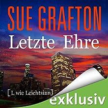Letzte Ehre: [L wie Leichtsinn] (Kinsey Millhone 12) (       ungekürzt) von Sue Grafton Gesprochen von: Gabriele Blum