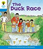 The Duck Race. Roderick Hunt, Gill Howell (Oxford Reading Tree)