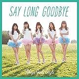 Say long goodbye