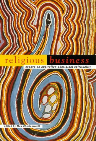 Religious business essays on australian aboriginal spirituality