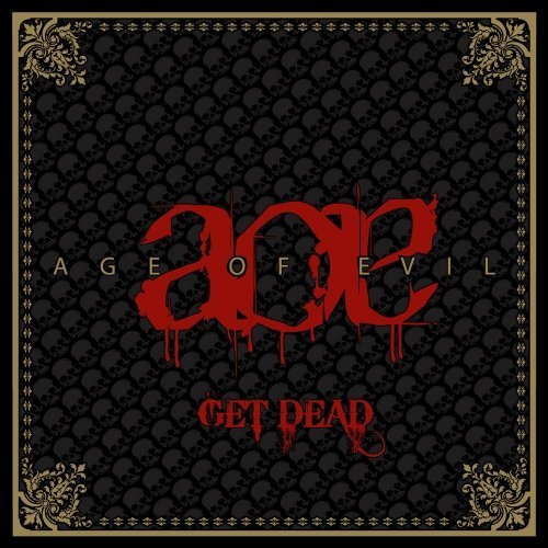 Get Dead-Ep by Age of Evil (2009-10-06)
