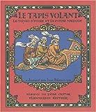 Le Tapis volant : Le Tuyau d'ivoire et la Pomme magique