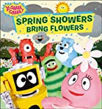 Spring Showers Bring Flowers (Yo Gabba Gabba!)