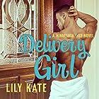 Delivery Girl: Minnesota Ice Series, Book 1 Hörbuch von Lily Kate Gesprochen von: Kasha Kensington, Iggy Toma
