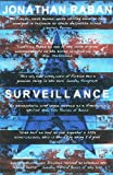 Surveillance (0330418394) by Raban, Jonathan