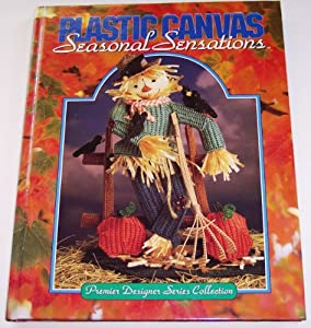 Plastic Canvas Seasonal Sensations (Premier Designer Series Collection) Needlecraft Shop