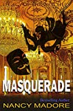 Masquerade (Legacy of the Watchers Book 3)