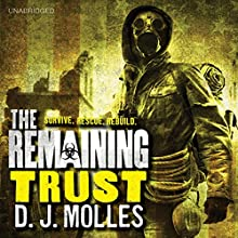 The Remaining: Trust: A Novella (       UNABRIDGED) by D.J. Molles Narrated by Christian Rummel