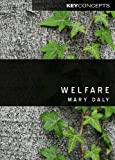 Welfare (0745644716) by Daly, Mary
