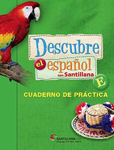 Descubre el Español con Santillana, E, Cuaderno de práctica soft Cover (Work Book)