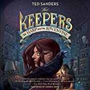 The Harp and the Ravenvine: The Keepers #2 | Ted Sanders
