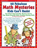 img - for 40 Fabulous Math Mysteries Kids Can't Resist (Paperback)--by Martin Lee [2001 Edition] book / textbook / text book