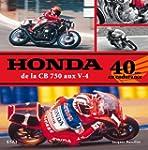 Honda, de la CB 750 aux V-4 : 40 ans...