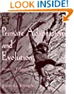 Primate Adaptation and Evolution, Second Edition