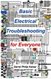 img - for Basic Electrical Troubleshooting for Everyone book / textbook / text book