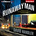 Runaway Man: A Benji Golden Mystery, Book 1 (       UNABRIDGED) by David Handler Narrated by Peter Berkrot