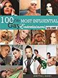 100 of the Most Influential Gay Entertainers, Volume II (Volume 2)