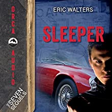 Sleeper: The Seven Sequels (       UNABRIDGED) by Eric Walters Narrated by Bret Amundsen