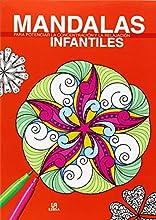 Mandalas Infantiles. Para Potenciar La Concentración Y La Relajación