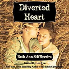 Diverted Heart Audiobook by Beth Ann Stifflemire Narrated by Shawn West
