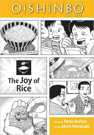 Oishinbo: The Joy of Rice, Vol. 6: A la Carte