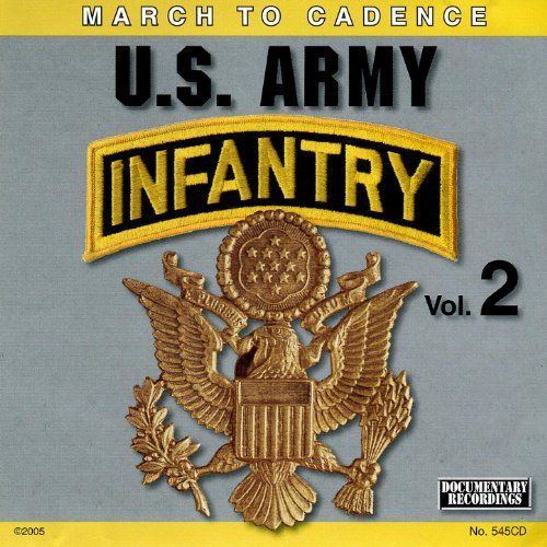 March to Cadence With the U.S. Army Infantry,