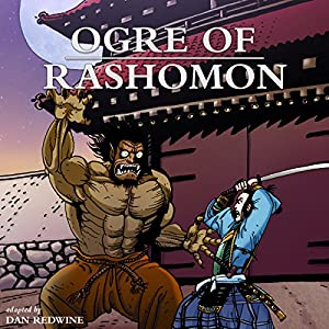 Ogre of Rashomon Audiobook
