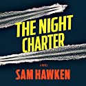 The Night Charter Audiobook by Sam Hawken Narrated by Ellen Archer
