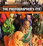img - for The Photographer's Eye: Composition and Design for Better Digital Photos book / textbook / text book