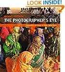 The Photographer's Eye: Composition a...