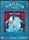 The Templeton Twins Make a Scene: Book 2