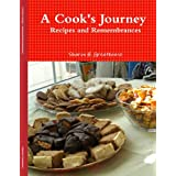 A Cook's Journey - Recipes and Remembrances ~ Sharon H. Greathouse