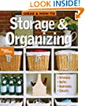 Ideas and How-To: Storage and Organizing