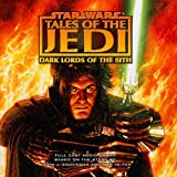 img - for Star Wars: Tales of the Jedi: Dark Lords of the Sith (Dramatized) book / textbook / text book