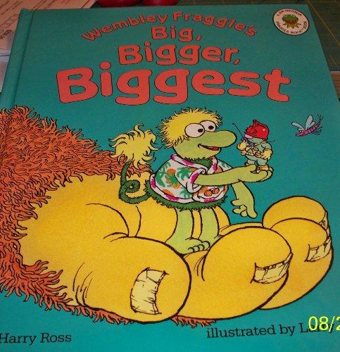 Wembley Fraggle's Big, Bigger, Biggest (Fraggles Concept Books) PDF