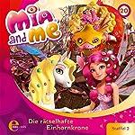 Die rätselhafte Einhornkrone (Mia and Me 20)