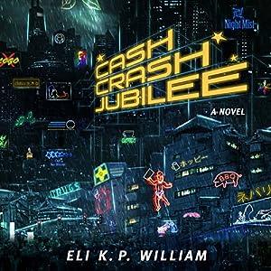 Cash Crash Jubilee Audiobook