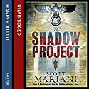 The Shadow Project: Ben Hope, Book 5 Audiobook by Scott Mariani Narrated by Colin Mace