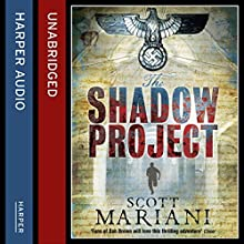 The Shadow Project: Ben Hope, Book 5 (       UNABRIDGED) by Scott Mariani Narrated by Colin Mace